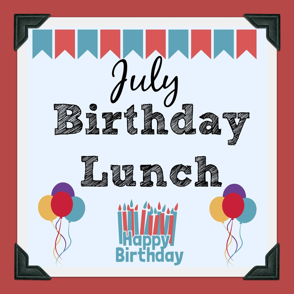 July Birthday Lunch
